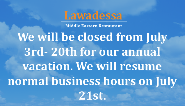 We will be closed from July 3rd- 21st for our annual vacation. We will resume normal business hours on July 21st.