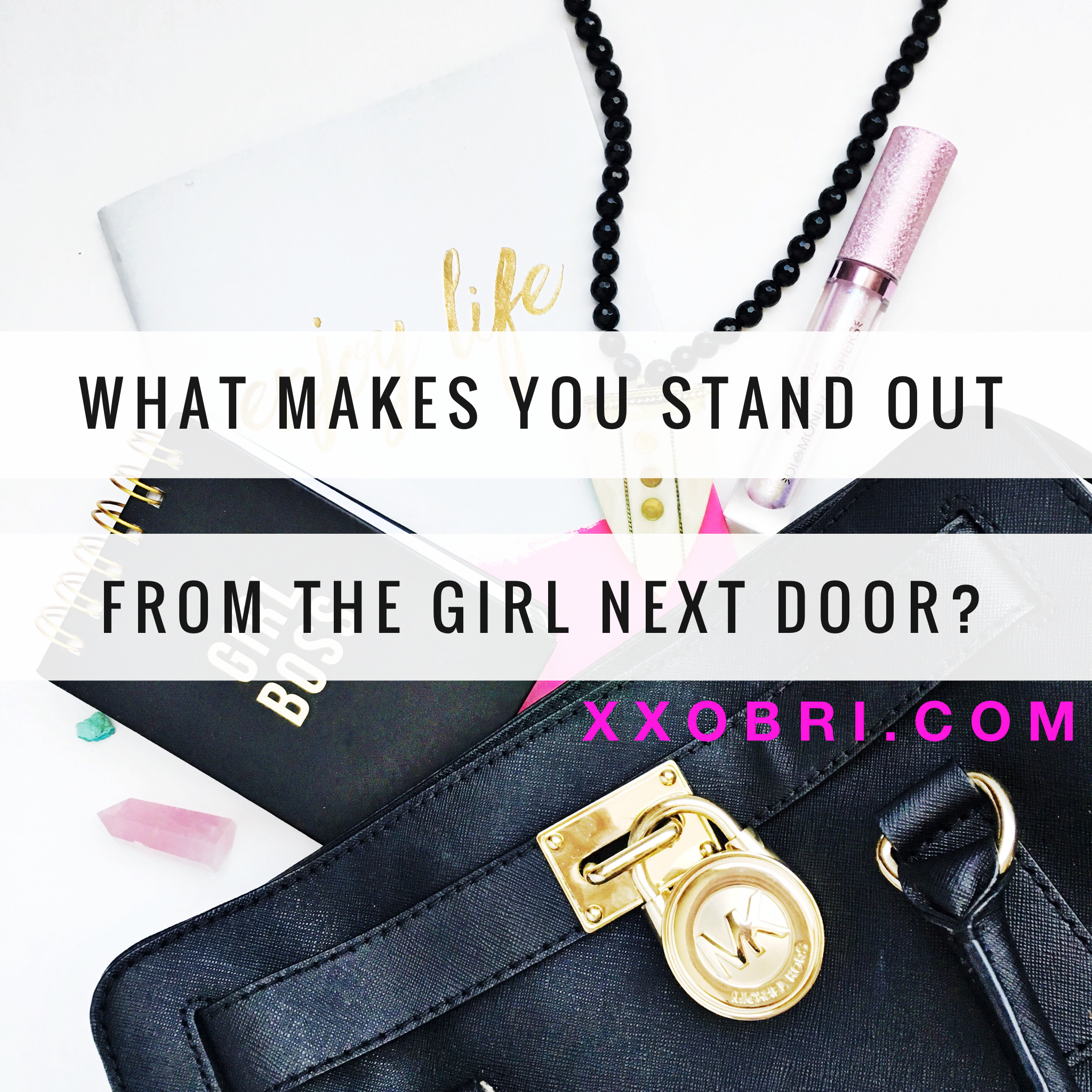 stand_out_girl_next_door_xxobri_online_business_blog_branding