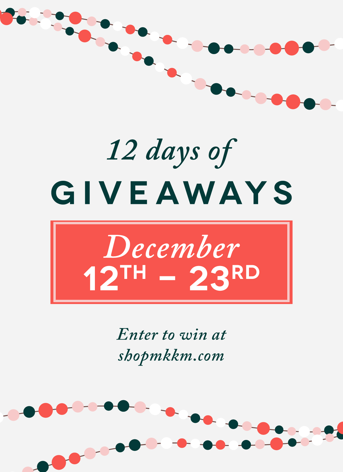 12 Days of Giveaways by MKKM