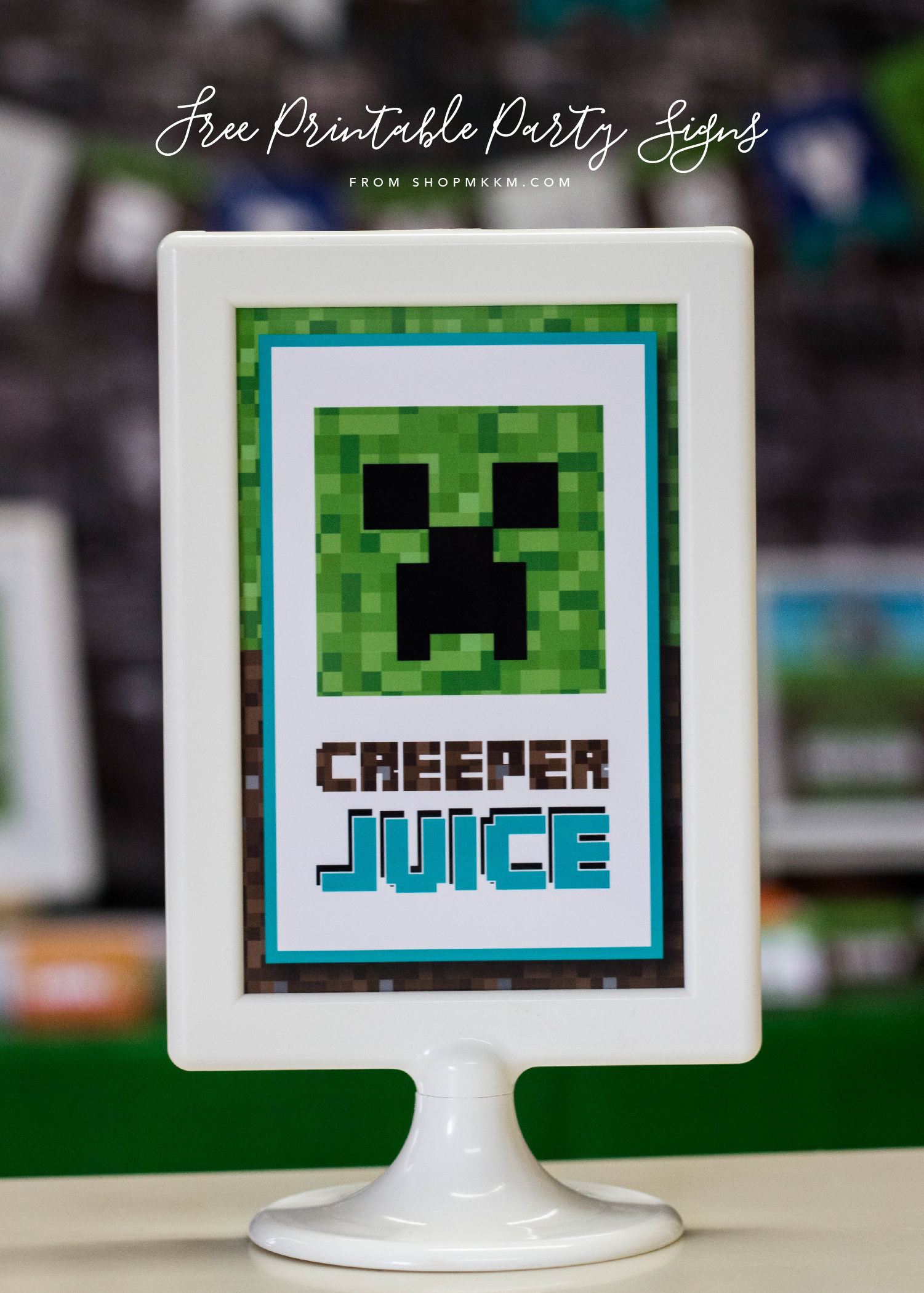 Free Printable Minecraft Party Signs, Creeper Juice and More