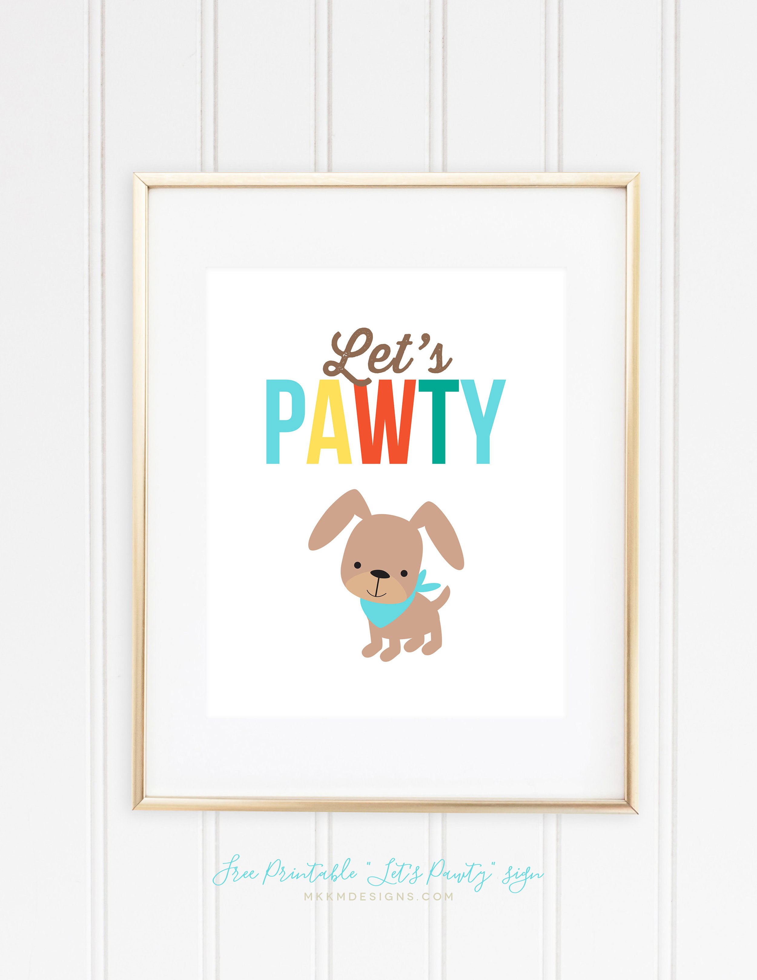"Free Printable 8x10"" ""Let's Pawty"" puppy sign."