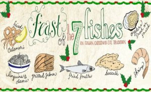 SaturdayDecember 24th  Celebrate Christmas Eve Italian Style with the Second Annual Feast of 7 Fishes.  We will be offering The Feast of the 7 Fishes - a Seven Course Tasting Menu with 2 seatings. One at 6pm and at 8:30pm. Chef Chris has created a delicious menu with my hand in the wine pairing. We are also offering a limited menu this year with options for those looking for an alternative. Please join us and enjoy the Classic Vocal Stylings of Sal Graziano.