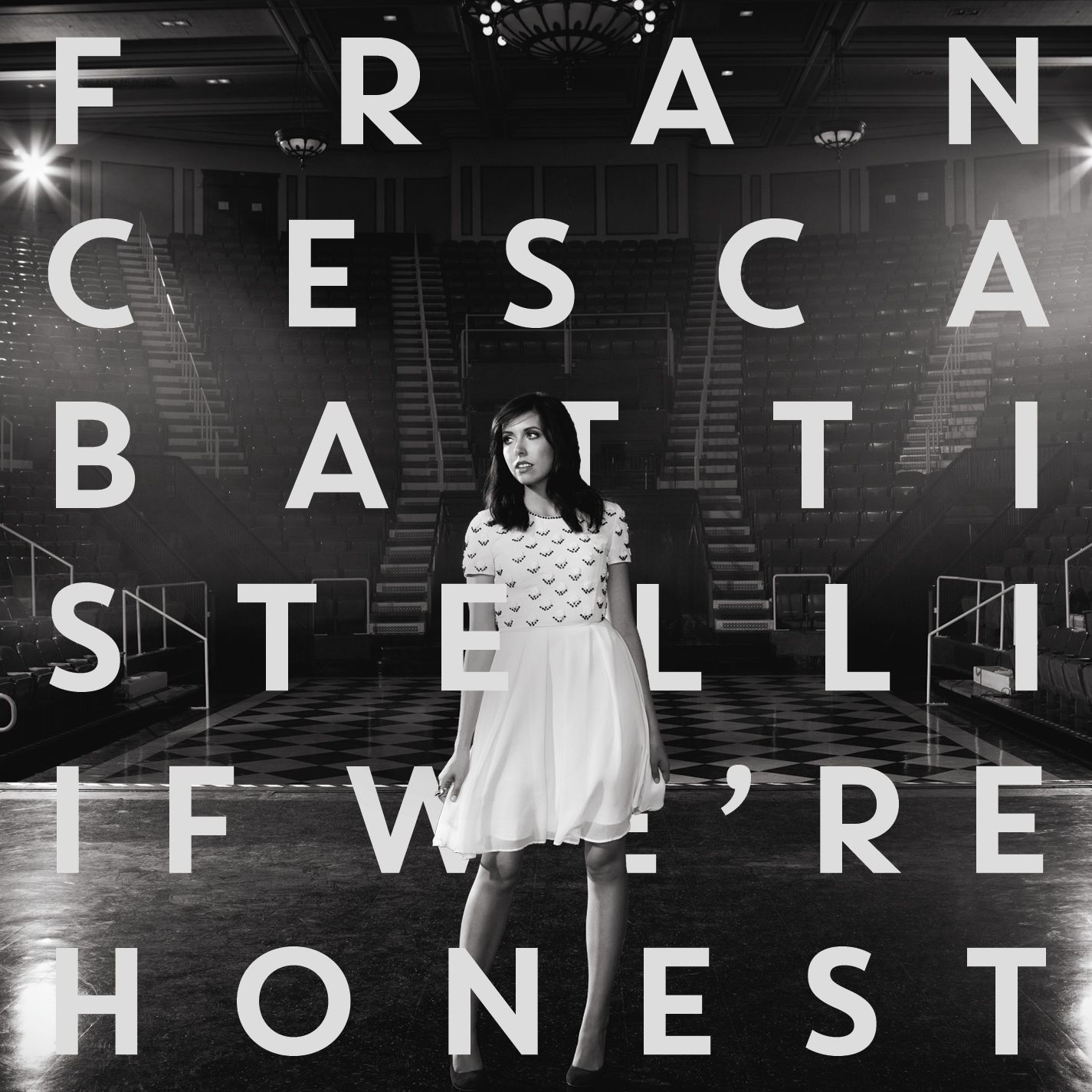 Francesca Battistelli-If We're Honest