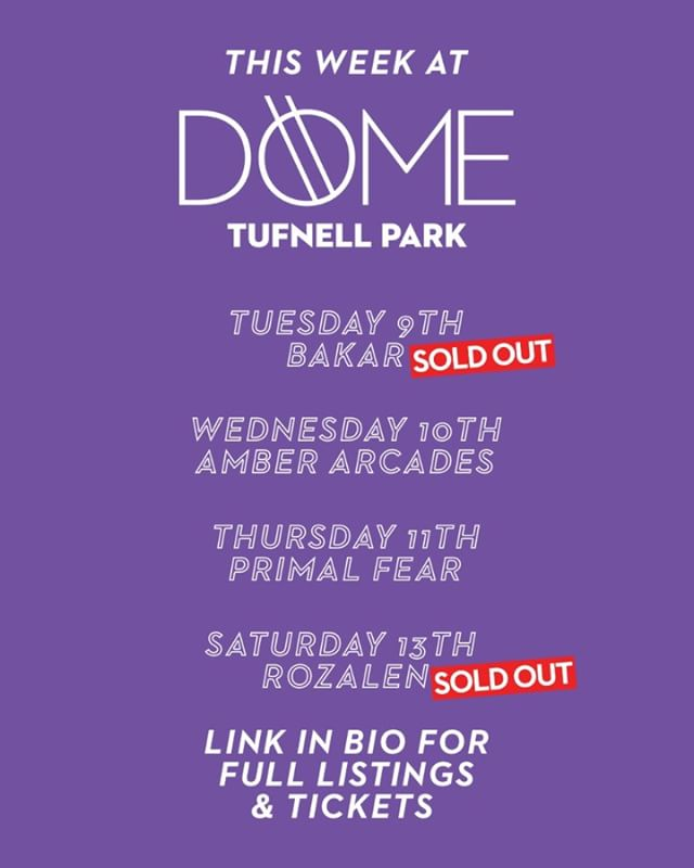 Here's us this week! 🚨@bakarrrr's in tonight with a sell out 🚨 ✨@amberarcades tomorrow night ✨ ⛓@primalfearofficial rockin' Thursday ⛓ 🎉and finally @rozalenmusic in with a sellout on Saturday 🎉#bigriffenergy #livemusic #thedometufnellpark #thedome #bakar #amberarcades #primalfear #rozalen