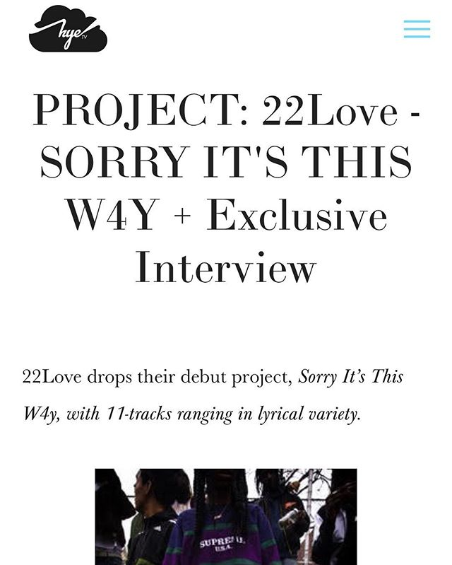 Head over to @thehyetv and check out an Exclusive interview #SORRYITSTHISWAY #22Love
