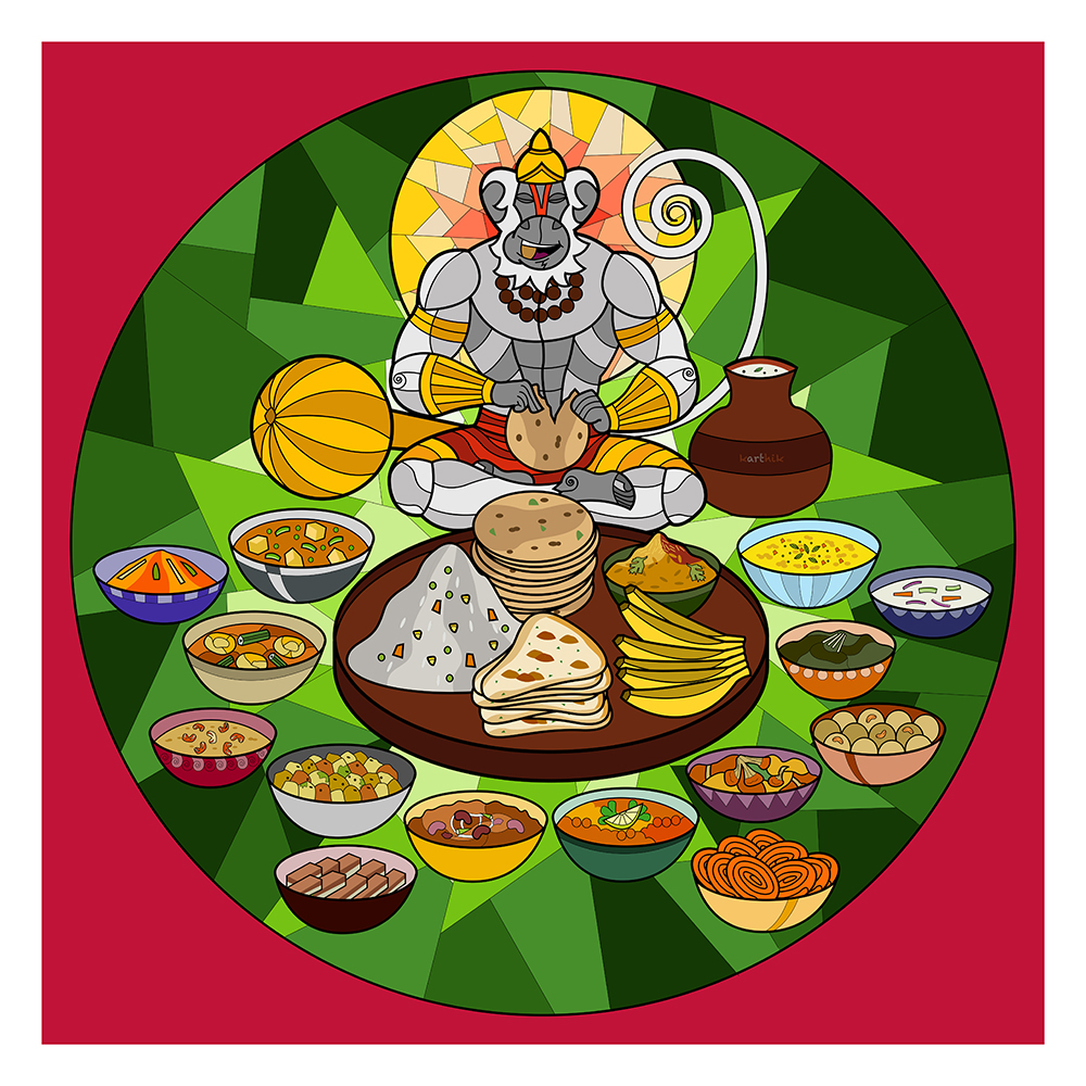 Hanuman's Big Meal!  I was watching the movie 'Bajrangbali' where Hanuman is shown eating all the food in Seetha's kitchen and asking for more. Having just finished showing Ganesha enjoying a typical Tamil style meal, I realized that I had stumbled onto something much bigger.   Hence, I decided to do a piece showing Hanuman enjoying various popular North Indian vegetarian cuisines. Of course, this is only a small island in the vast sea of the Indian Food.   The items on the plate in clockwise order from the 1 'o' clock position - Bhel Poori, Banana, Naan, Vegetable Pulao and Methi Paratha.  The items in the first circle around the plate in clockwise order are - Salted Lassi (the pot to Hanuman's left), Daal/Lentil Soup (blue bowl), Aloo Palak/Potato-Spinach (orange bowl), Gobi Masala/Cauliflower (purple bowl), Chole/Chickpeas (green bowl), Rajma/Kidney Beans (yellow bowl), Aloo Bhaji/Fried Potatoes (silver bowl), Aloo Bhindi Masala / Potato-Okra (teal bowl), Kadai Paneer (grey bowl)  The items in the outermost circle around the plate in clockwise order - Raita (violet bowl), Maa Laddoo (light red bowl), Jalebi (yellow bowl), Chocolate Barfi (brown bowl), Kheer (maroon bowl) and Carrot Halwa (purple bowl).   Well, do you feel hungry now? I sure do!