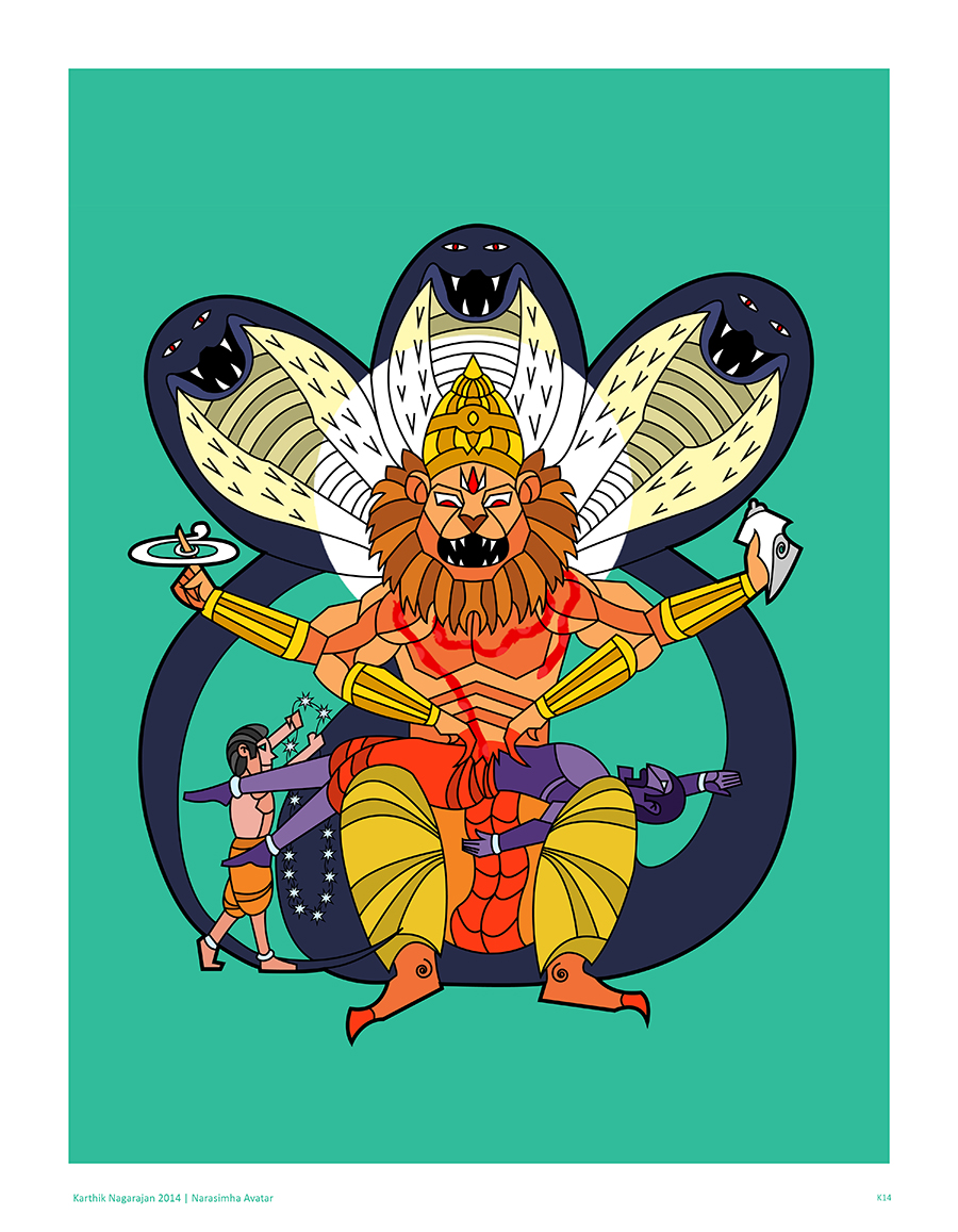 Coming from a Quality Engineering background, I've always thought of the story of Narasimha as a lesson in good Product Testing Approaches.The demon Hiranyaksha gets a boon from Brahma that was structured like thestandard workflow of any software program. He couldn't die in day or night He couldn't die in air or ground He couldn't die by weapon or bare hands He couldn't die by man or beast or deva or asura He couldn't be killed by anything living or nonliving or anything created by Brahma  Vishnu understands the boundary nature of each of these conditions andidentifies new unique conditions that the boon cannot accommodate (by emerging from a pillar at twilight in a half-man half-lion form, placing the asura on his thighs and using his nails)and uses those to break the workflow of the boon and create a showstopper critical defect (which here is the death of the asura)  Can we identify more mistakes in our workflows by thinking like Narasimha?