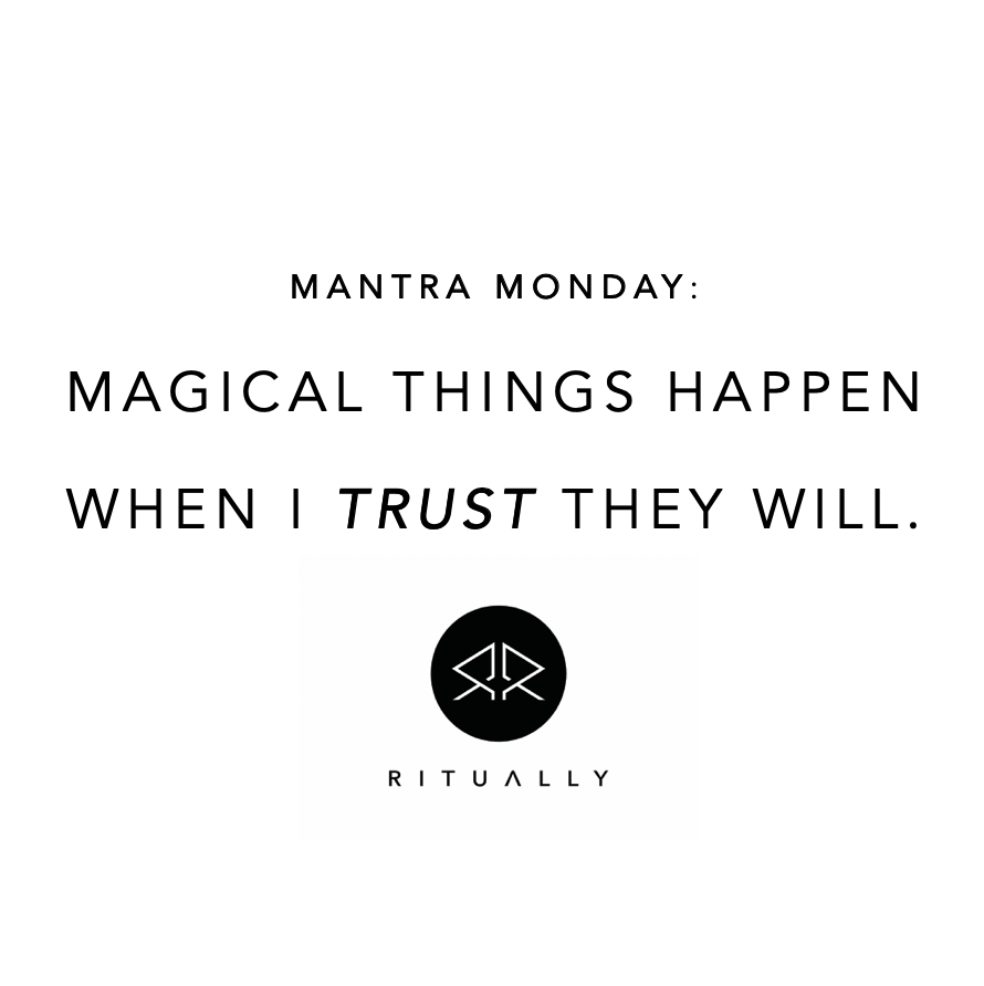 What's your mantra for today?