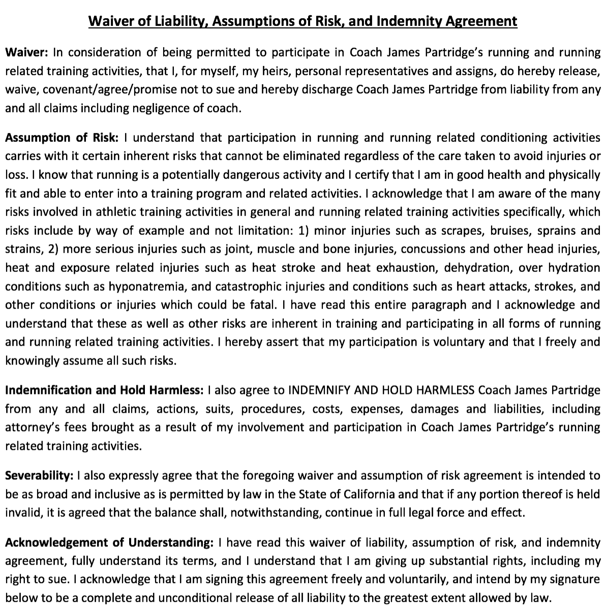 Read the above Waiver of Liability and SIGN BELOW