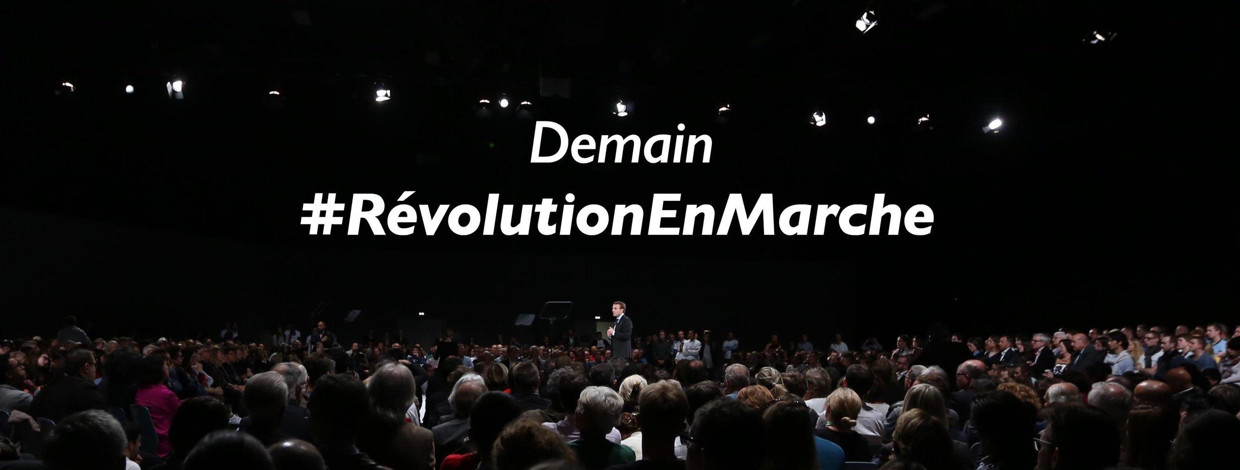 Tomorrow - #RevolutionEnMarche