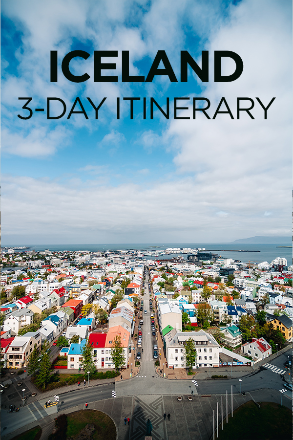 Iceland 3 Day Itinerary