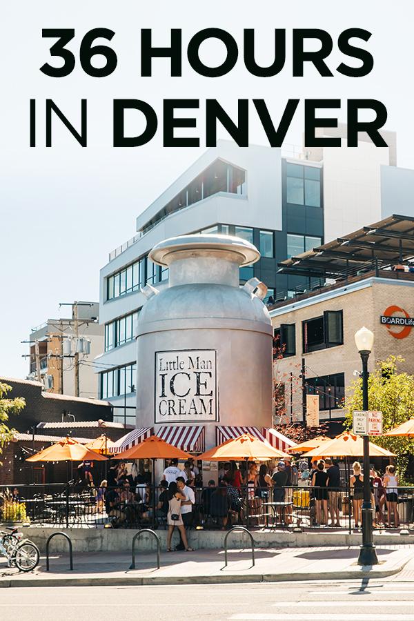 36 Hours in Denver Colorado