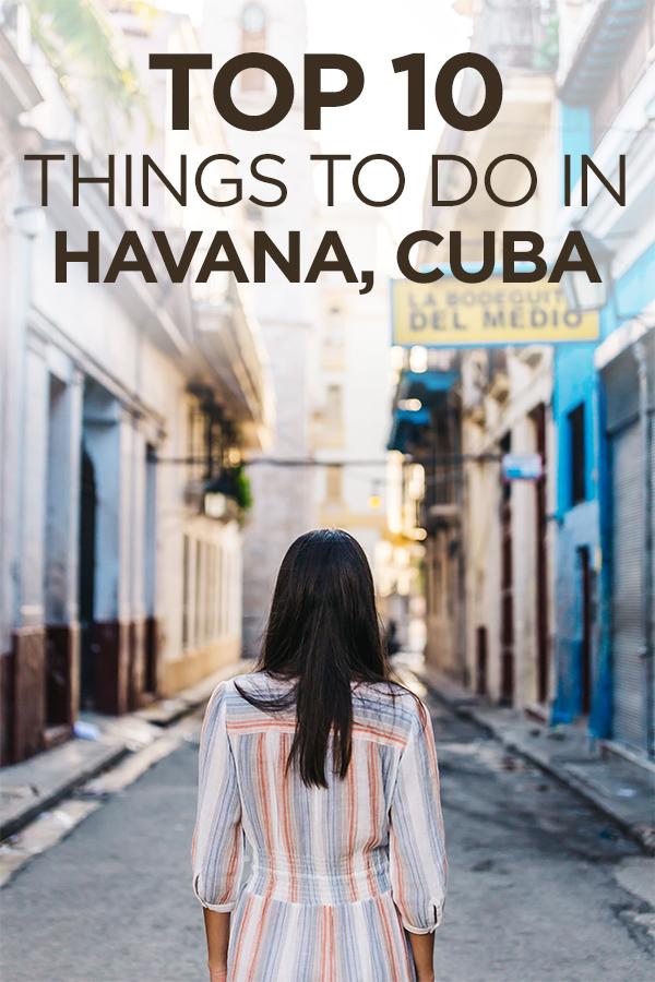 Top 10 Things To Do in Havana Cuba