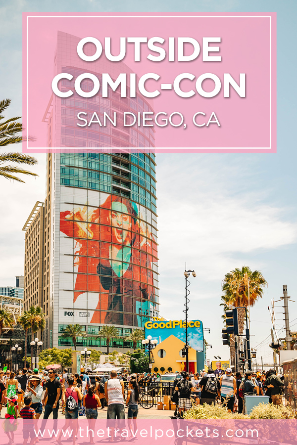 Outside Comic-Con 2018 Pinterest Pin