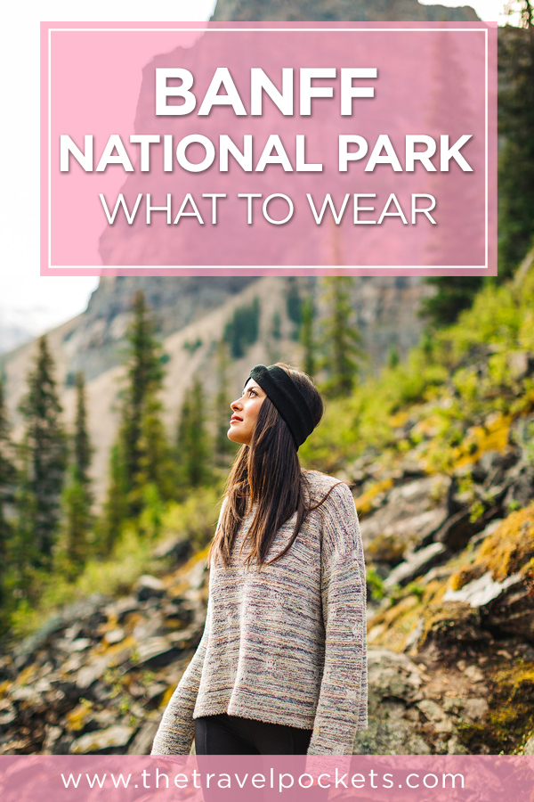 What to Wear to Banff National Park