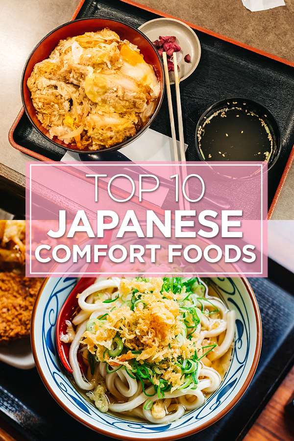 Top 10 Japanese Comfort Foods #Japan #foodie #JapaneseFood