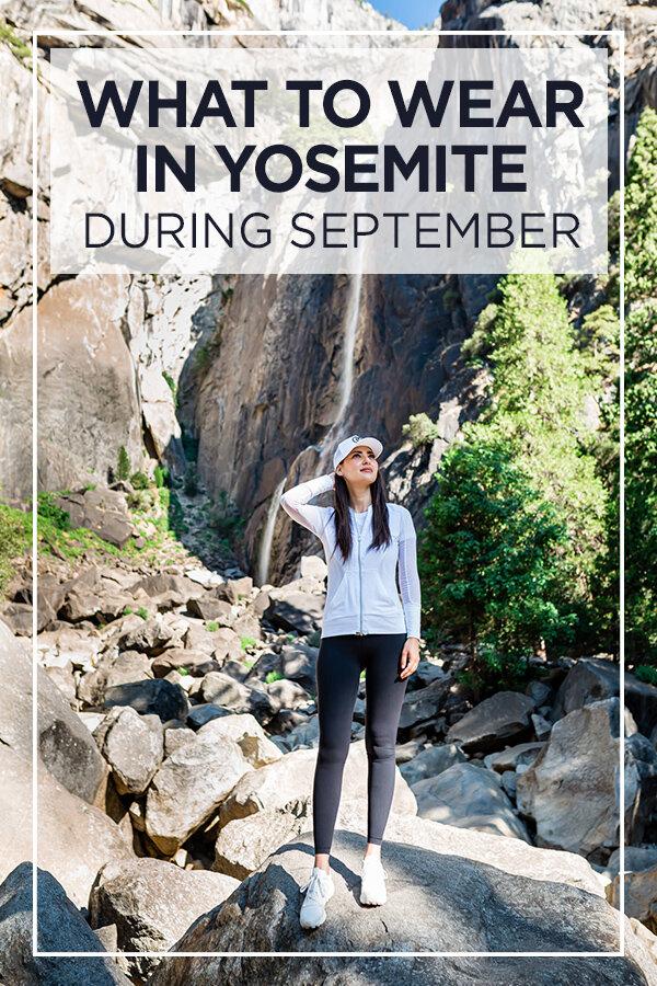 What to Pack for #Yosemite in September #YosemiteNationalPark