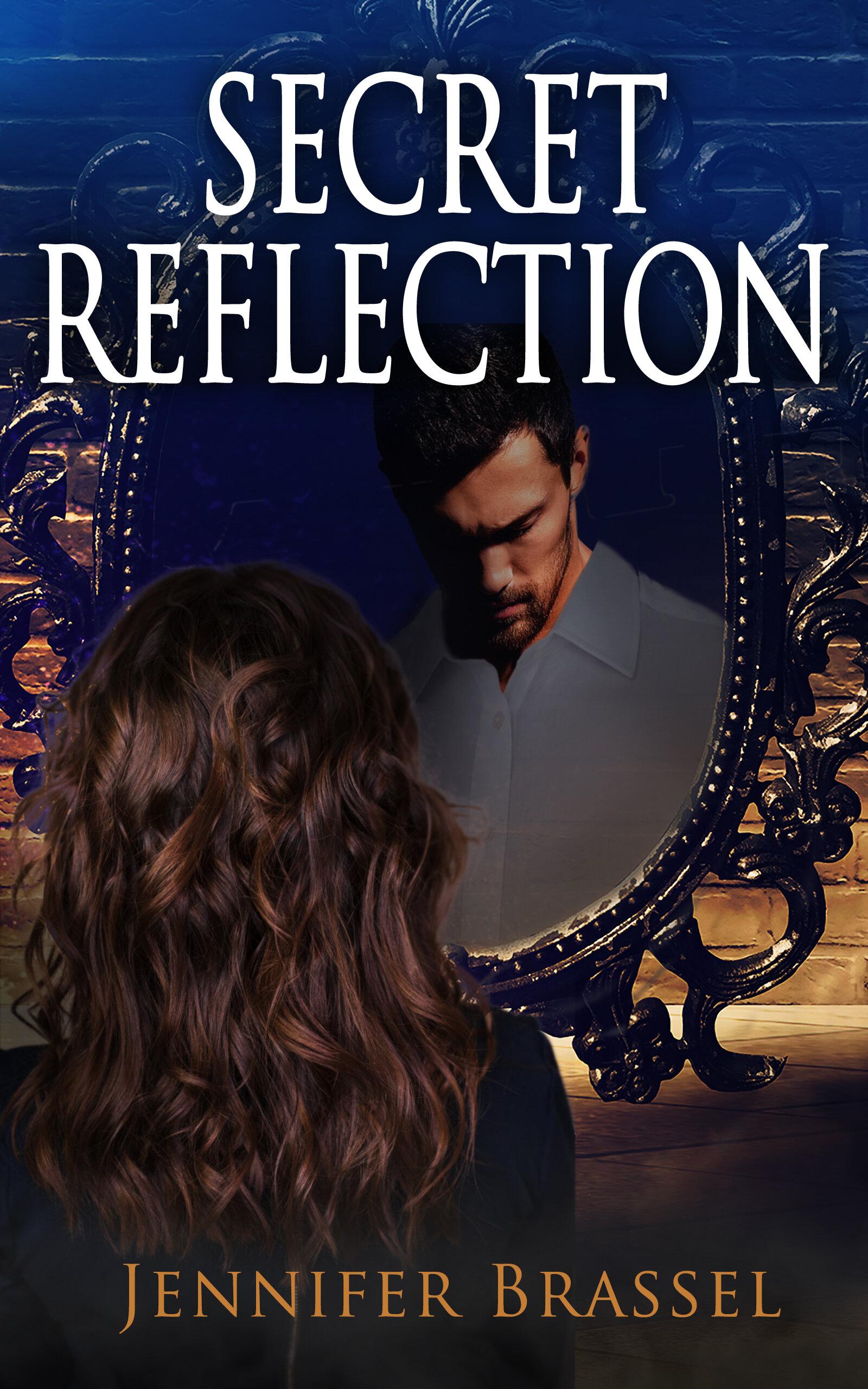 Secret Reflection.jpg