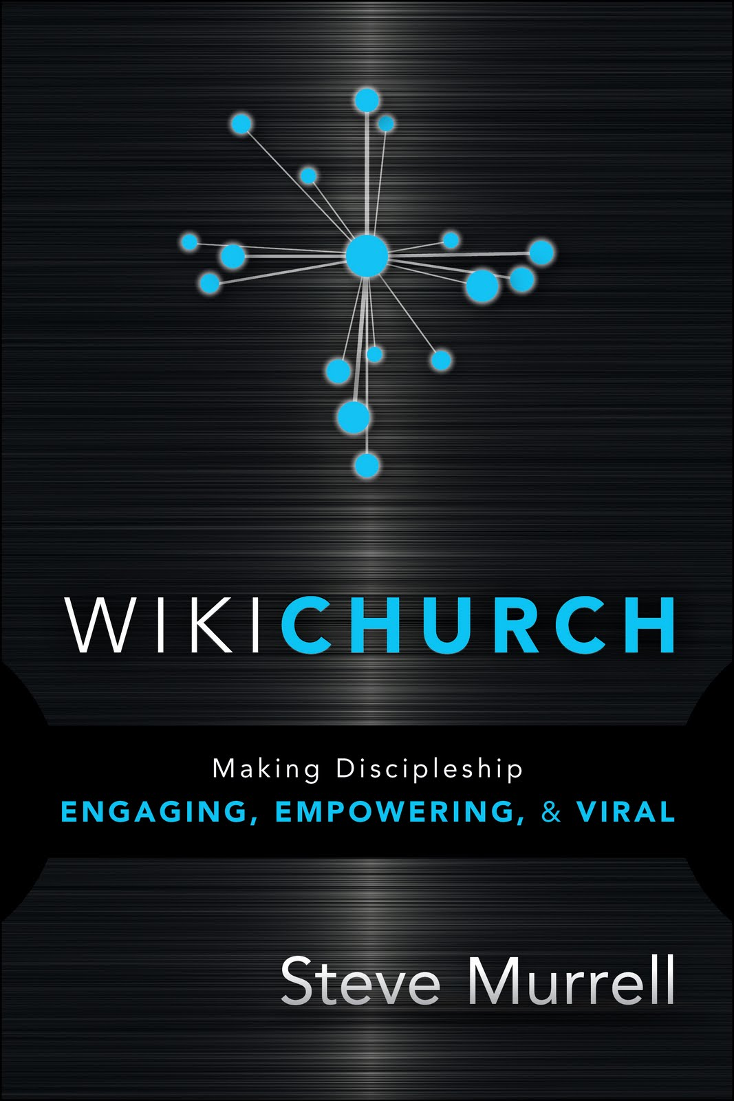 WikiChurch  by Steve Murrell