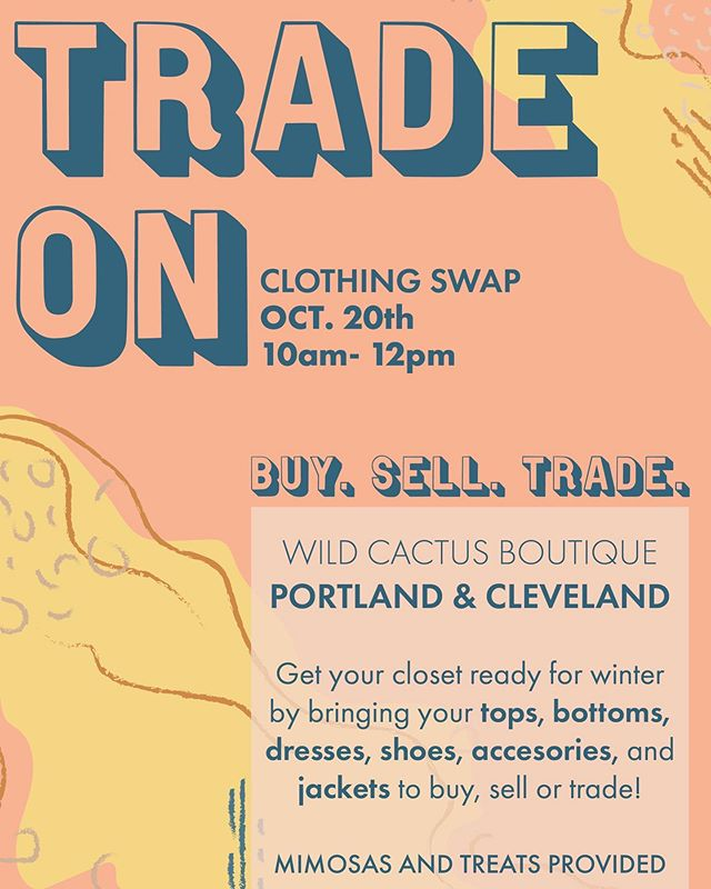 THIS SUNDAY 〰️ BOTH LOCATIONS!  Join us for a clothing swap 10 am - noon at Wild Cactus, Cleveland + Portland locations! Clean out your closet and bring your gently used clothing + shoes you wish to sell or trade and you will have a chance to buy or trade with others! This event will be held within the boutique, so first come first serve! Mimosas (21+) and yummy treats will be provided for those involved. Bring your own bags and methods of payment, cash or venmo is the best way! DM us with any questions you may have or how you can be involved ⚡️ TRADE ON! 🌵 Art by @hanhaywood  #reducereuserecycle  #clothingswap  #pdx  #cle  #wildcactusboutique