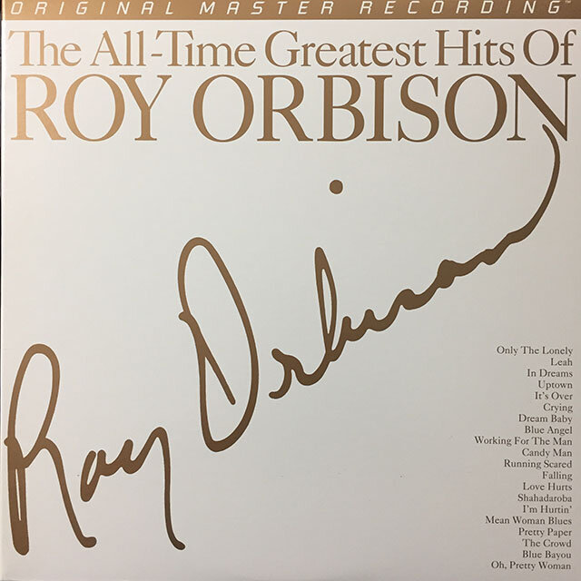 Roy Orbison - The All-Time Greatest Hits. Mobile Fidelity. 2008, US.