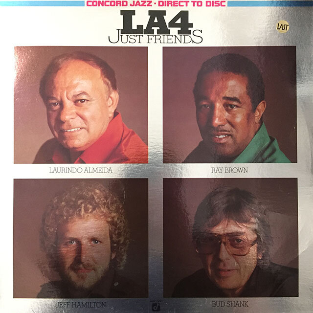 LA4 - Just Friends. US. EX record, VG+ cover.
