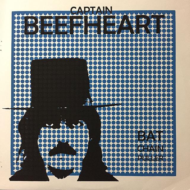 Captain Beefheart - Bat Chain Puller. UK.