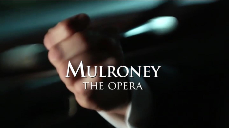 Mulroney The Opera.jpg