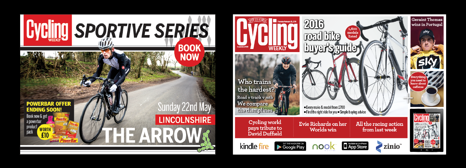 Here are some examples of advertising and marketing material I have designed for Time Inc Cycling Titles, UK Cycling events and Cycleplan Insurance
