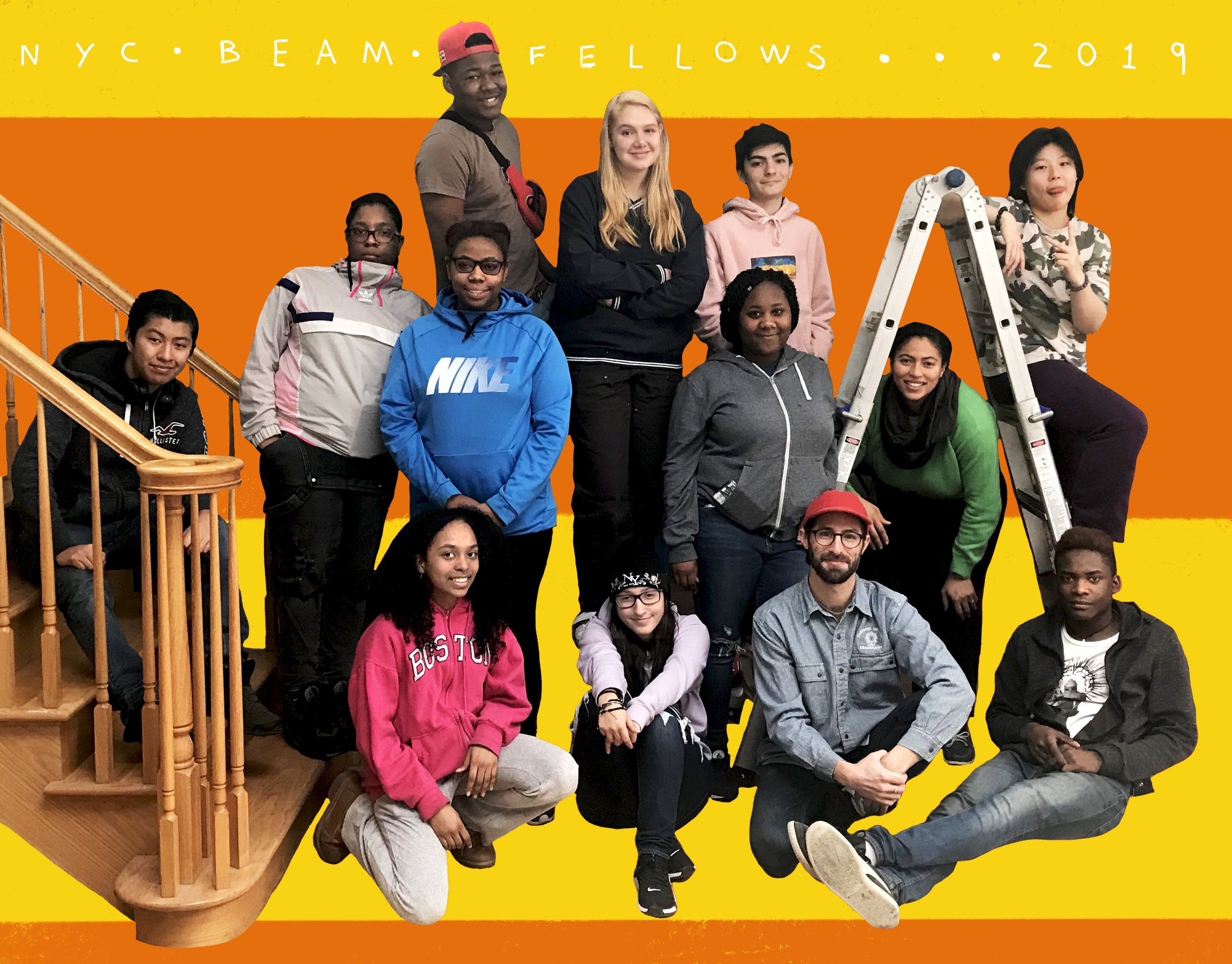 NYC Beam Fellows 2019: Katia Beegan, Valery Cuellar, Eli Harrell, Natasha Moore, Candace Nelson, Darwin Pichardo, Diego Romero, Ethan Rothschild, Christal Jean-Soverall, Lucas Stettner, Dyani Woodson, Jade Ziyi Zhao (not all pictured)  Beam Project Staff: Mitchell Dose, Cassie Broadus-Foote & Philip Gabbana  Designer: Chee-Kit Lai (Mobile Studio Architects, London)  Illustration Artist: Ebony Bolt  Photo and Creative Credits: David Golann & Tim Fite