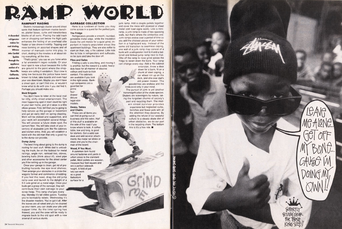 A Stussy ad from the Feb 1992 edition of Thrasher Magazine - the skateboard mag, not the sweatshirt ( source )