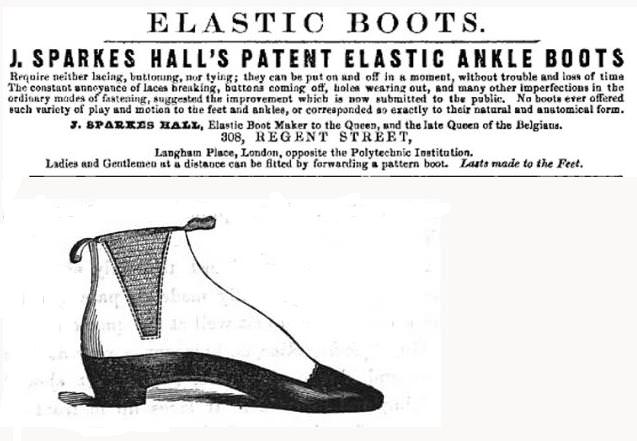 "An 1851 ad by J. Sparkes-Hall promoting ""patent elastic"" boots (source:  The Gentleman's Gazette )"