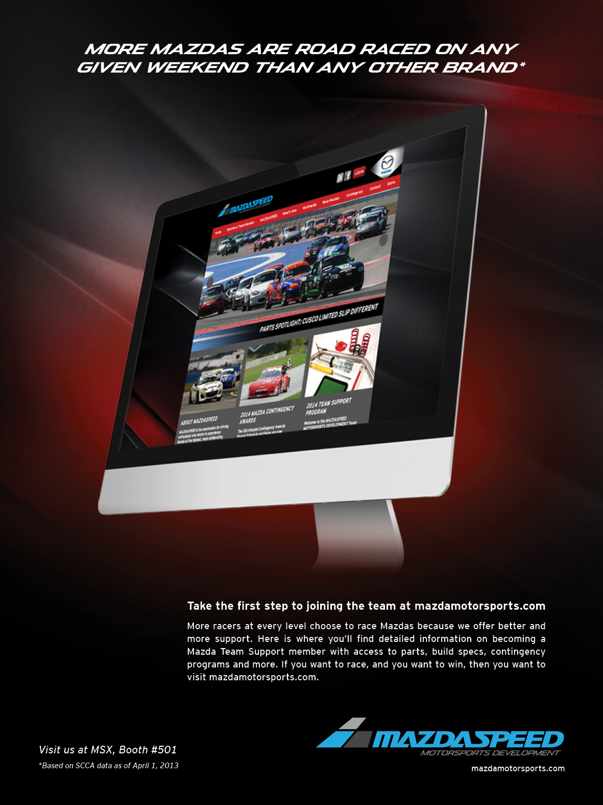 COMMUNICATIONS - Mazda Motorsports Website  CLIENT - Mazda Motorsports  Designed front end of mazdamotorsports.com; created launch print advertsing and supplied content from 2013-2015