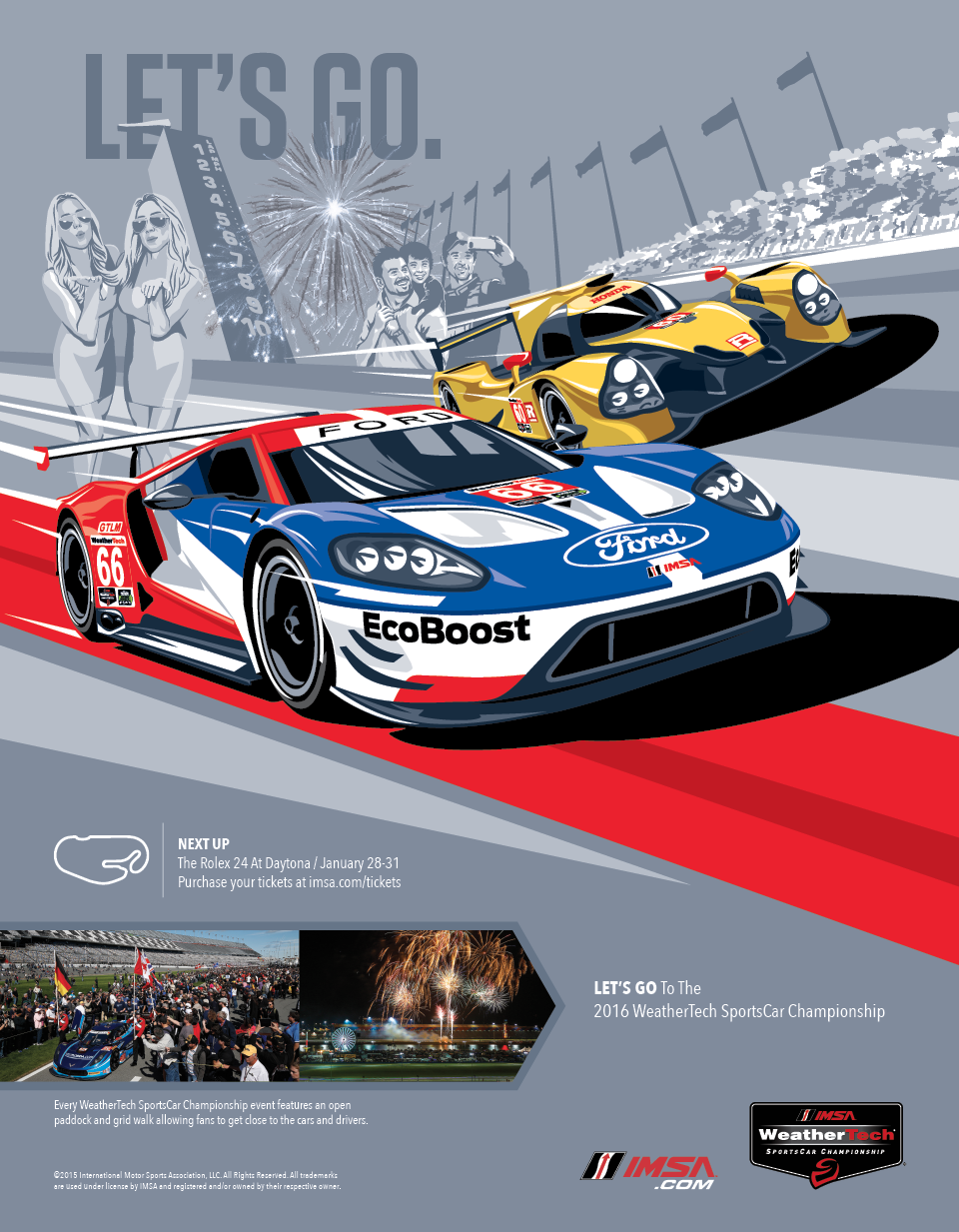 COMMUNICATIONS - 2016 WeatherTech Championship  CLIENT - IMSA  Television, print, online advertising campaign and creative