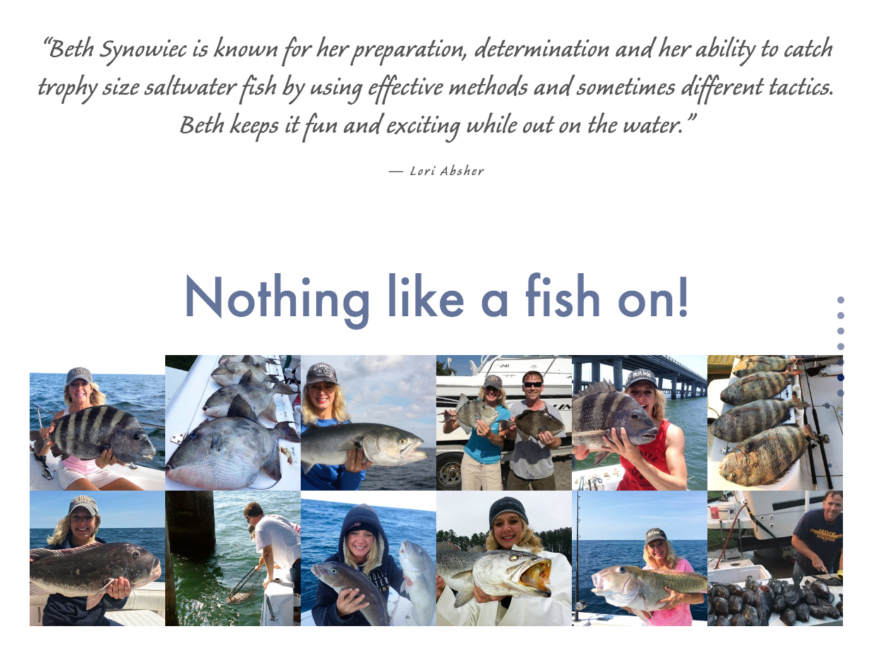 Hooking citation fish in the Chesapeake Bay are a natural for Beth Synowiec. Digital gallery identifies species.