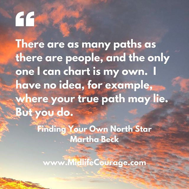 "Love this quote from ""Finding Your Own North Star"" by @themarthabeck  I still vividly remember reading this book in one sitting in 2004.  I had found it in a book store while I was looking for a gift for a friend and there was something about the book that caught my attention.  I went home and my husband and two young daughters all took the longest naps. I mean seriously long naps, long enough for me to read this book from cover to cover.  As soon as I finished it, I emailed Martha Beck to ask her if she trained people to do this work. In 2004, I went to Arizona and trained as a life coach with Martha.  It was an amazing experience.  Too many of us are on paths that other people chose for us.  Especially by the time we're in our 40's and 50's.  I created The Midlife Courage Project to help women to remember where their true paths lie.  Because, even if you don't think you know, you do.  Subscribe to my newsletter, The Next Chapter, to receive an email every Monday with advice and encouragement to make this next chapter an absolute page-turner (link in bio) PS: I took this photo from an airplane just before landing in Edinburgh last year.  It always makes me smile when I see it.  #chartyourowncourse #marthabeck #marthabecklifecoach #midlifewomen #midlifecoach #betterafter50 #followyourintuition #midlifecourage #findingyourownnorthstar"