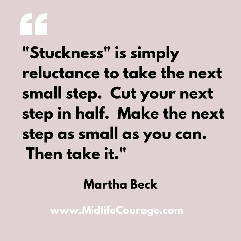 stuckness - martha beck.png