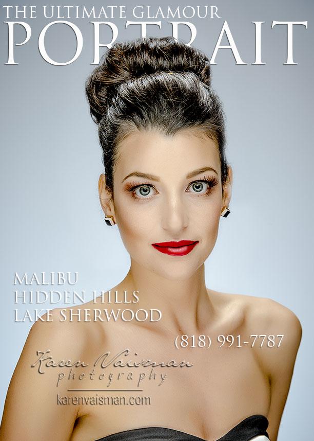 Glamour - Not Just a State of Mind - (818) 991-7787 - Brand Yourself as Beautiful! Karen Vaisman Photography - Newbury Park - Malibu - Calabasas - Woodland Hills