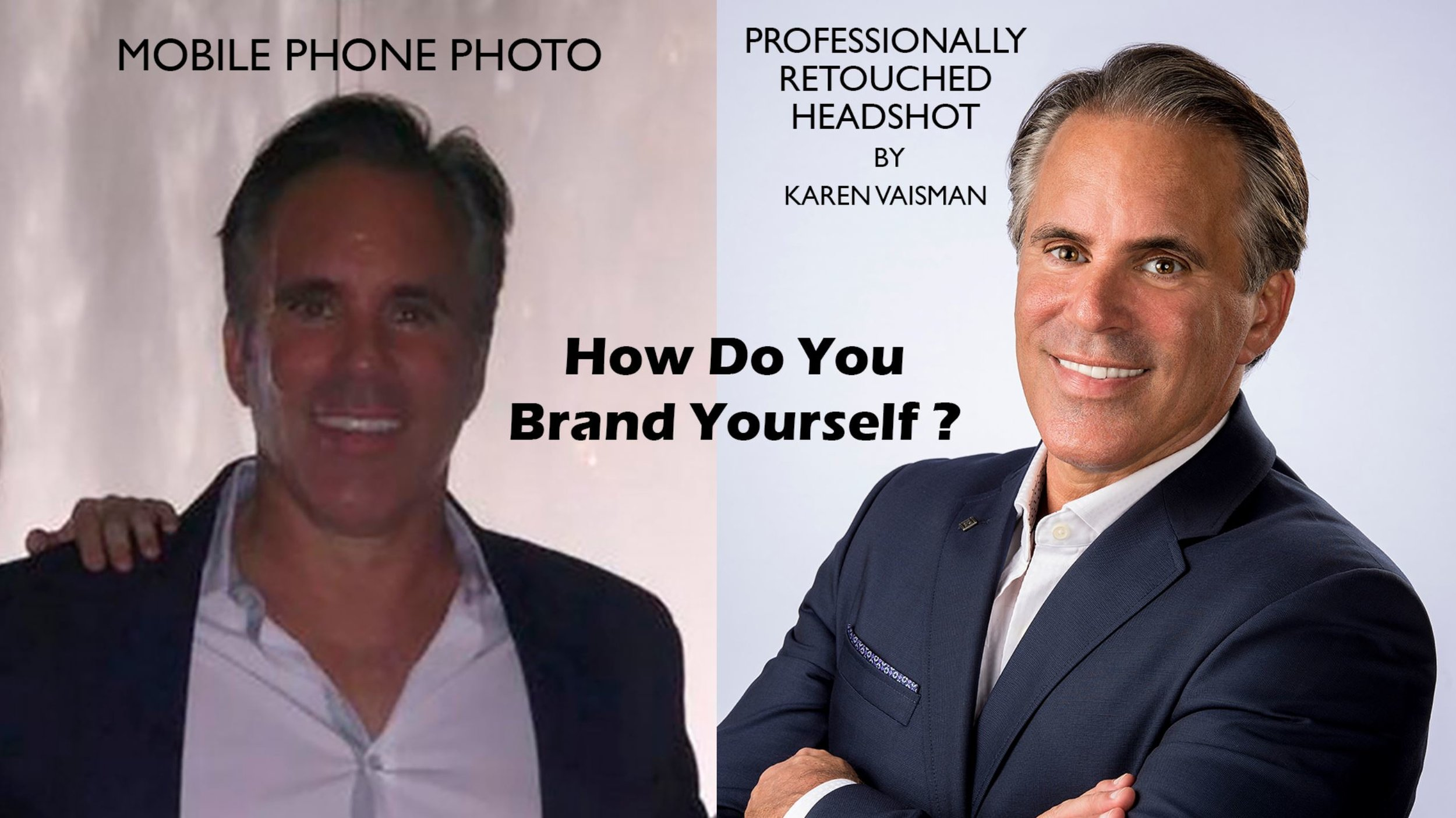 Your corporate headshot IS your personal brand. Do you represent yourself with a mobile phone candid picture or a professionally retouched corporate headshot?  (See before and after retouched gallery.)