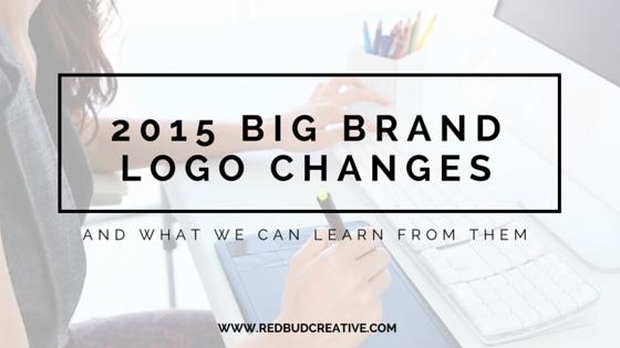 2015 Big Brand Logo Changes - RedbudCreative.com