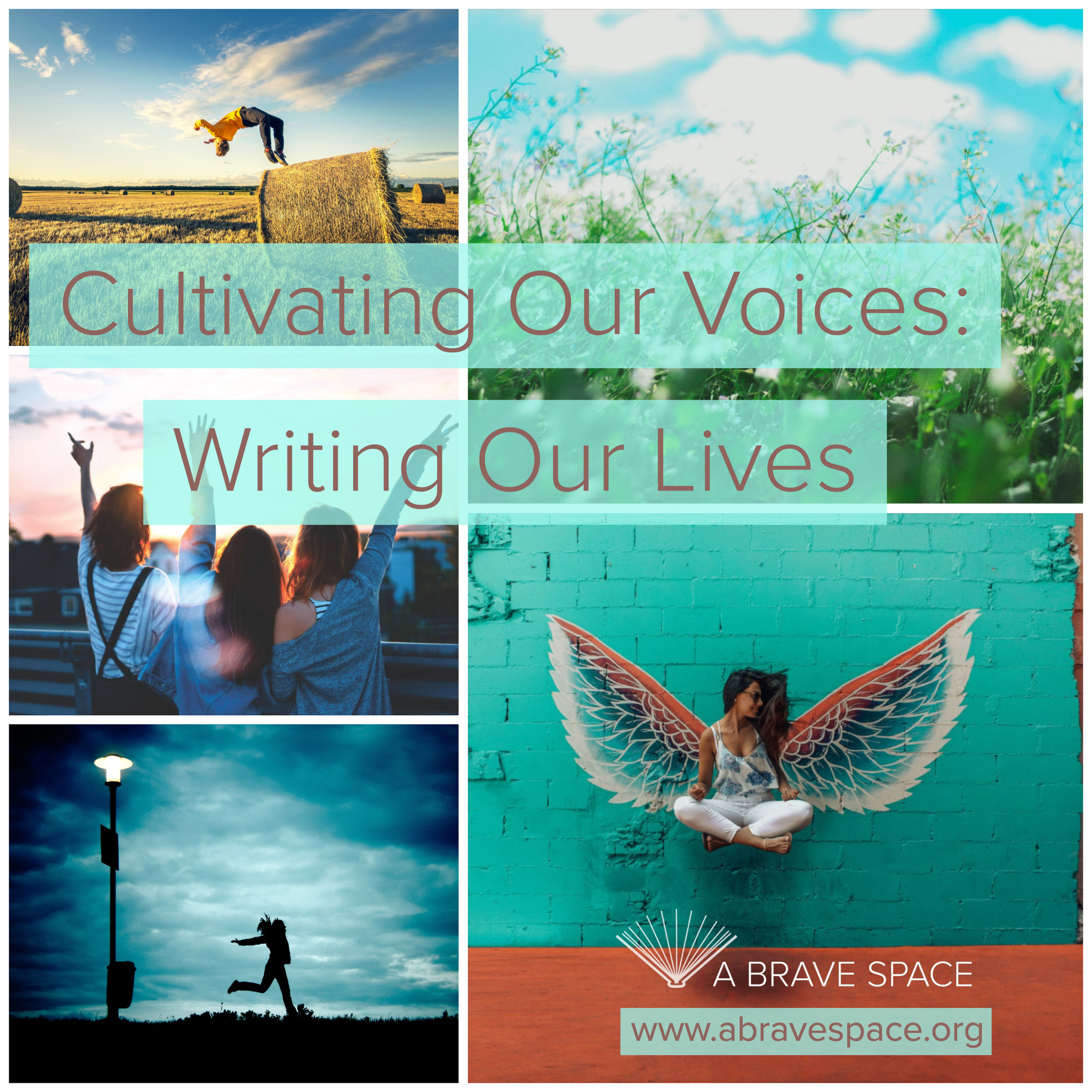 Cultivating Our Voices: Writing Our Lives, and online self-paced class created by Dr. Liz Burke-Cravens offered through A Brave Space.