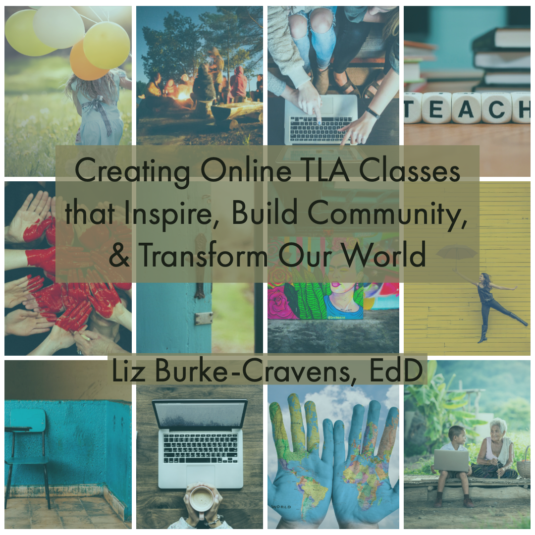 "Liz Burke-Cravens will present ""Creating Online Transformative Language Arts Classes that Inspire, Build Community & Transform Our World"" at the annual Power of Words Conference in Scottsdale, AZ September 26-29."