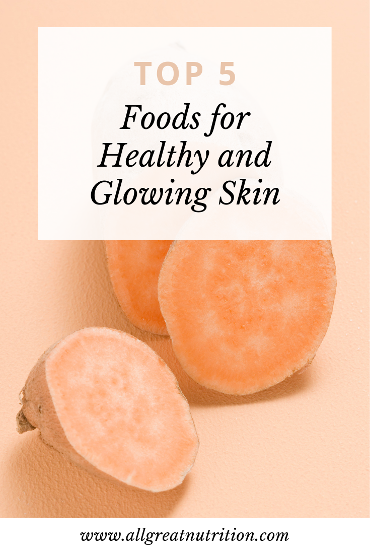 Foods for Healthy Skin.jpg