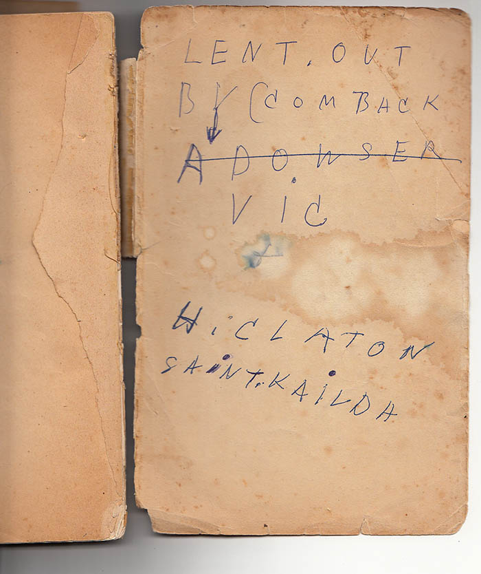 The warning from Arthur Dows to return his favourite book, by Bread Alone by Ernie Old.