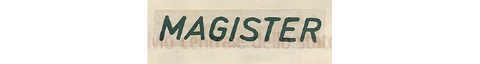 A second version of MAGISTER was registered on the 2nd of November 1947 Registered to the firm - Ditta Officine Meccaniche di Vedano al Lambro S.A. a Vedano al Lambro (Milano) parti staccate per cicli, tandem, motociclette e simili, accessori per cicli, tandem, motociclette e simili, cicli, tandem, motociclette e simili. (classe 13).