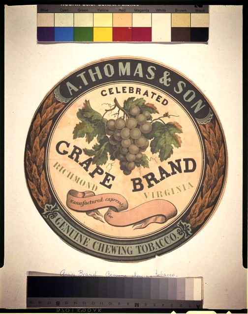 A. Thomas & Son celebrated grape brand genuine chewing tobacco (between 1860 and 1880)Library of Congress, Prints & Photographs Division [reproduction number LC-USZC4-4301]