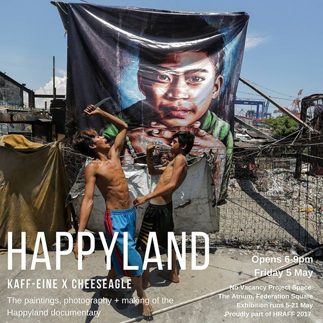 NEXT WEEK!!! Folks, join us next Friday, 6-9PM  for the opening of the Happyland exhibition, featuring Kaff-eine's portraits, photos from the project and behind-the-scenes of the documentary - see you there!!! @novacancygallery  Proudly part of @humanrightsfest #hraff2017 #streetart #melbourne #kaffeine #happyland2017 #philippines @kaffeinepaints @martidesu @gericcruz @geloyconcepcion