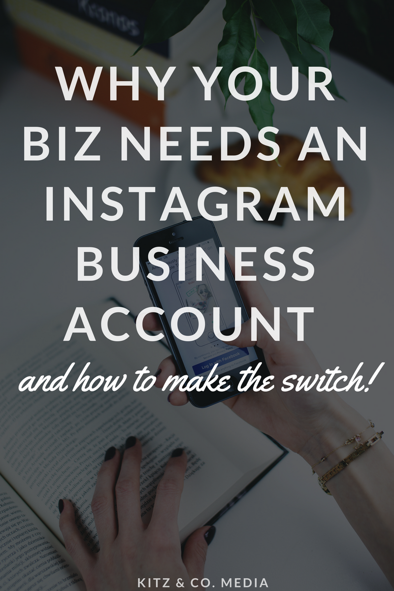 Why Your Biz Needs An Instagram Business Account (And How To Make The Switch)