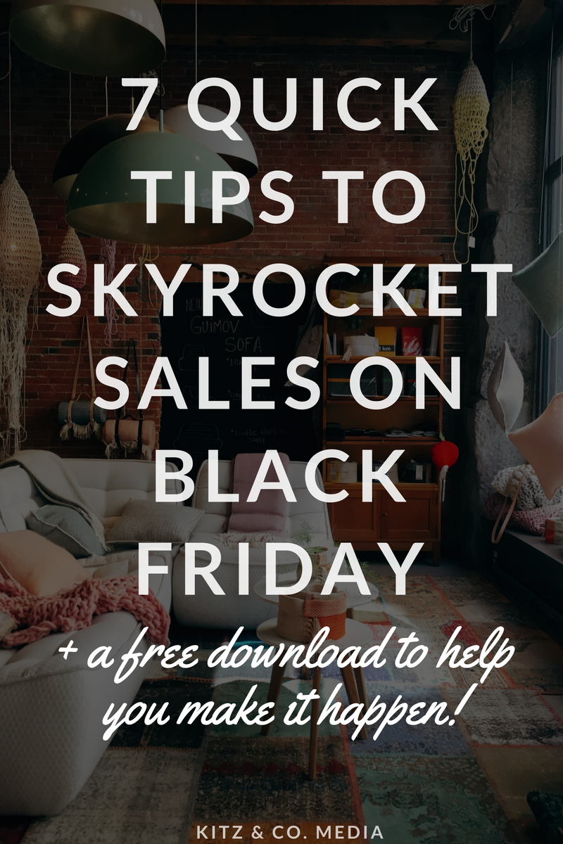7 Quick Tips To Skyrocket Sales On Black Friday