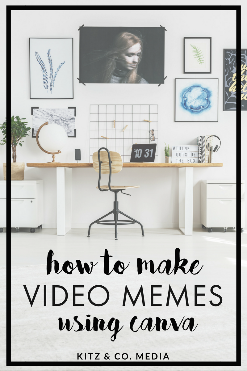 How To Make Video Memes Using Canva